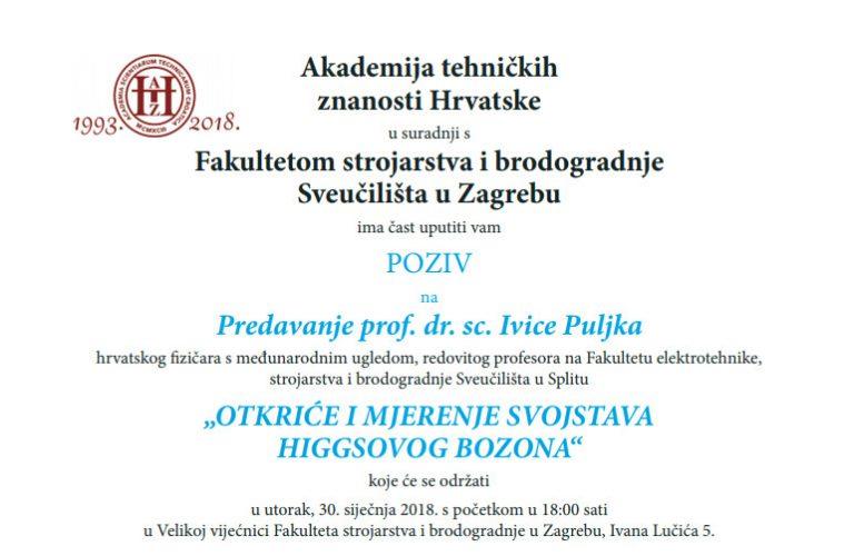 """Poziv na predavanje prof. dr. sc. Ivice Puljka """"Otkriće i mjerenje svojstava Higgsovog bozona"""""""