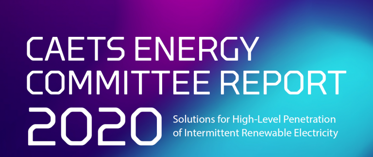 "CAETS 2020 Report Executive Summary – ""Solutions for High-Level Penetration of Intermittent Renewable Electricity"""